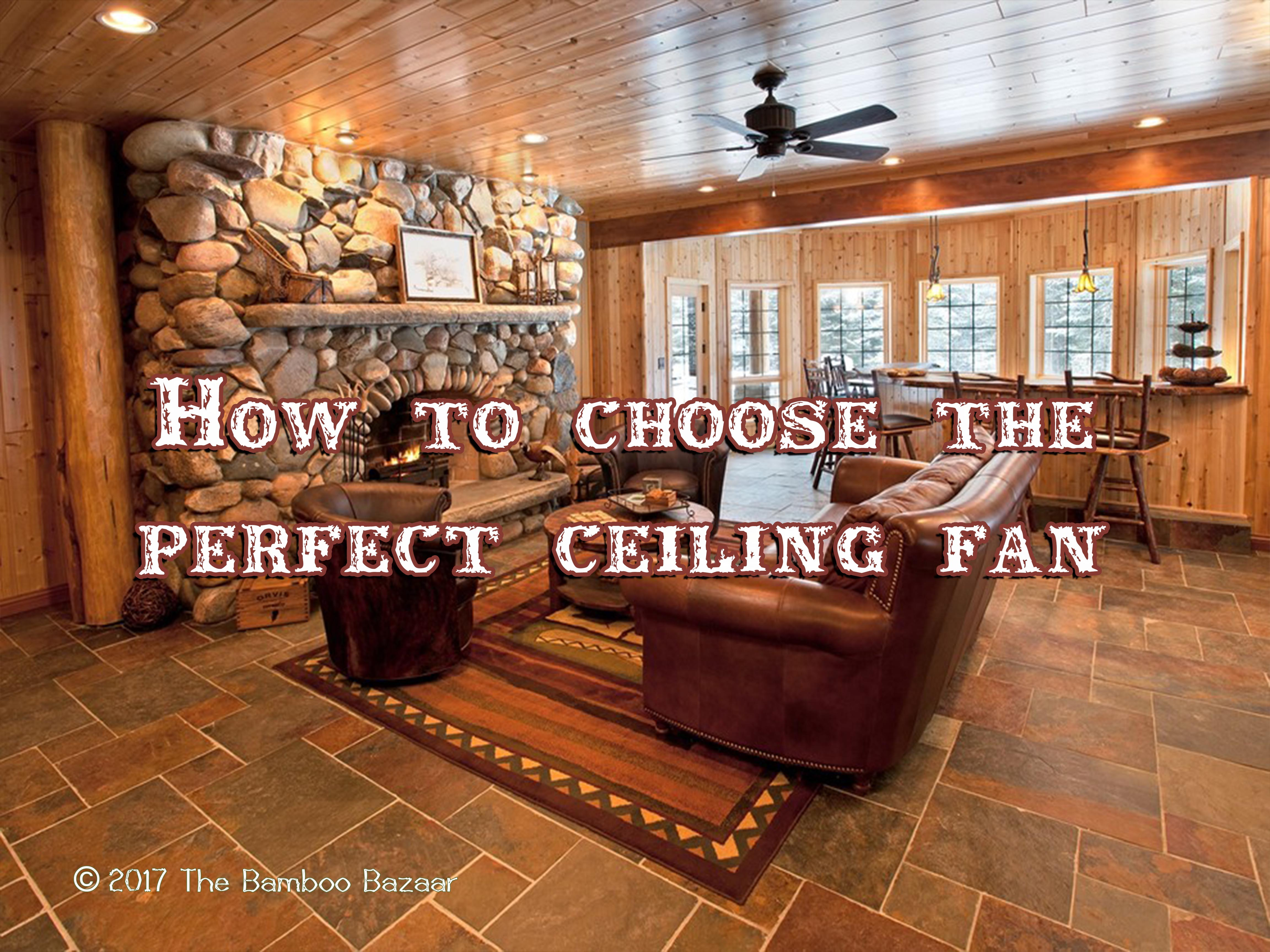 How to choose the perfect ceiling fan