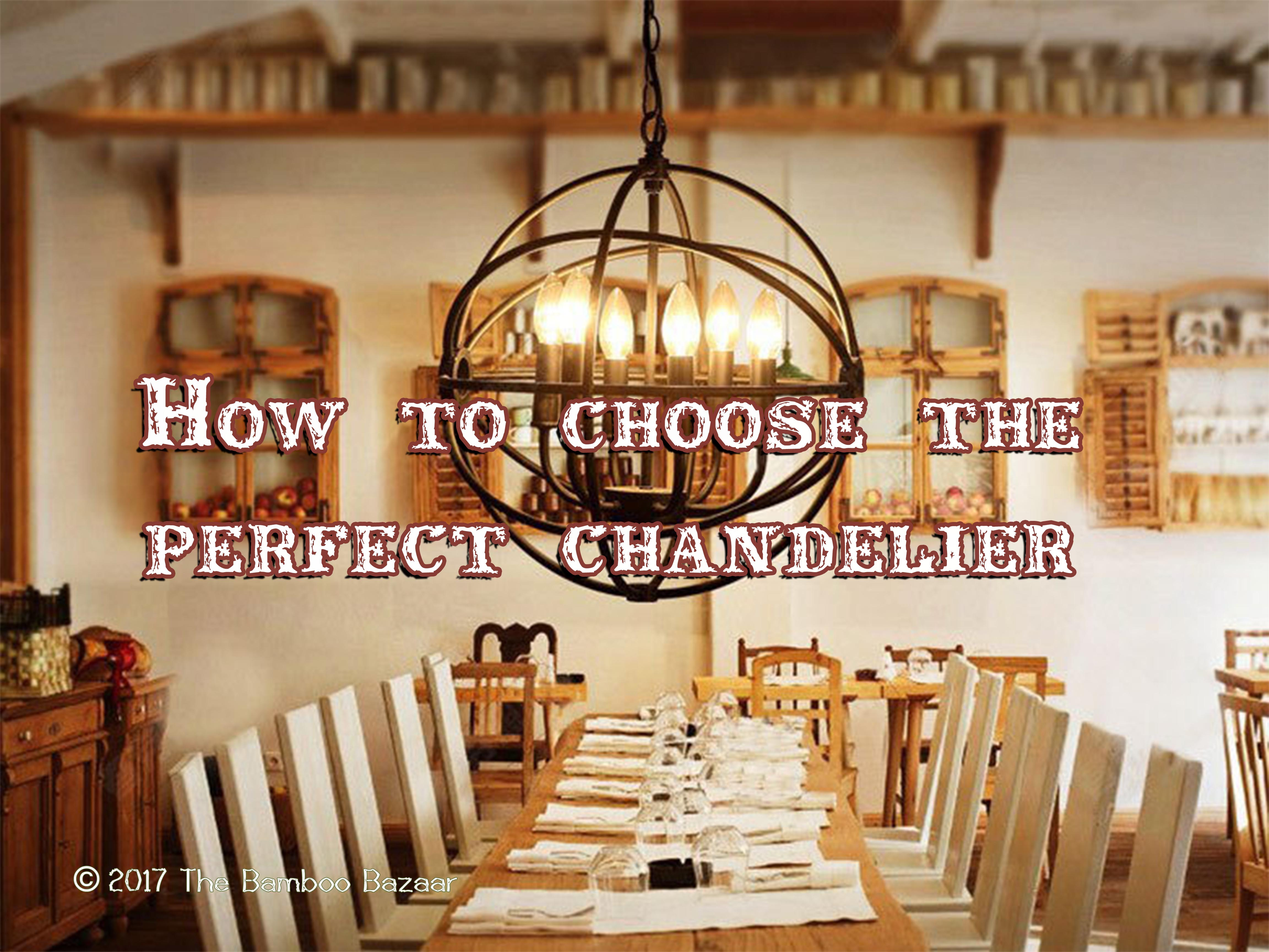 How to choose the perfect chandelier